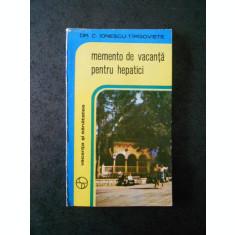 DR. C. IOENSCU TARGOVOSTE - MEMENTO DE VACANTA PENTRU HEPATICI