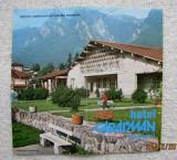 Caraiman Hotel-Busteni.Pliant turistic editat de OJT Prahova.Anii '70-'80.