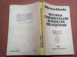 Istoria Credintelor Si Ideilor Religioase Volumul II - Mircea Eliade