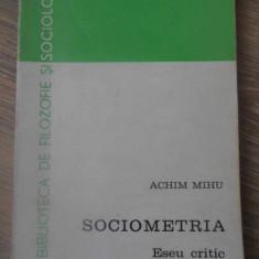 SOCIOMETRIA ESEU CRITIC - ACHIM MIHU