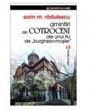 Amintiri din Cotroceni ale unui fiu de burghezo-mosier   Sorin M. Radulescu