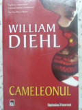 CAMELEONUL-WILLIAM DIEHL