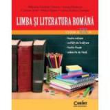 Limba si literatura romana pentru clasa a IX-a - Mihaela Cirstea, Ioana Hristescu, Carmen Iosif, Adina Papazi, Laura Surugiu