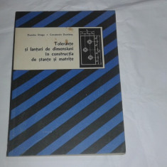 D.DRAGU - TOLERANTE SI LANTURI DE DIMENSIUNI IN CONSTRUCTIA DE STANTE SI MATRITE