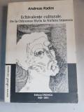 Andreas Rados - Echivalente culturale.De la Odysseas Elytis la Nichita Stanescu