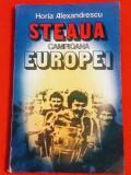 """Carte fotbal - """" STEAUA Campioana Europei"""" (de Horia Alexandrescu)"""
