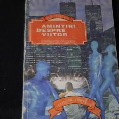 AMINTIRI DESPRE VIITOR-ERICK VON DANIKEN-196 PG-, Alta editura