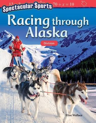 Spectacular Sports: Racing Through Alaska: Division (Grade 4) foto
