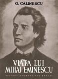 Cumpara ieftin Viata lui Mihai Eminescu/George Calinescu