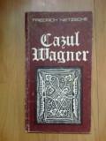 n7 Cazul Wagner - Friedrich Nietzsche