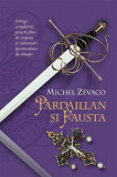 Cumpara ieftin Pardaillan şi Fausta. Cavalerii Pardaillan (Vol. 6)