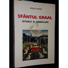 SFANTUL GRAAL - PATRICK RIVIERE