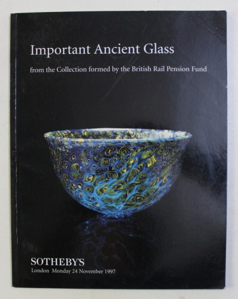 IMPORTANT ANCIENT GLASS FROM THE COLLECTION FORMED BY THE BRITISH RAIL PENSION FUND , MONDAY 24 NOV 1997