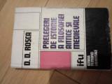 D. D. Rosca Prelegeri de istorie a filosofiei antice si medievale, ed. princeps