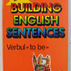 "SERIA "" BUILDING ENGLISH SENTENCES "" , VERBUL TO BE , VOLUMUL III de EUGENE J. HALL , 1995"