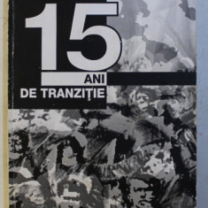 15 ANI DE TRANZITIE de VIRGIL ZAMFIRESCU , 2004