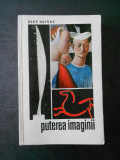 RENE HUYGHE - PUTEREA IMAGINII