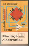 Montaje Electronice-Ilie Mihaescu