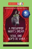 Visul unei nopți de vară (ediţie bilingvă)