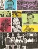 Cumpara ieftin Istoria Hollywoodului - Charles Ford