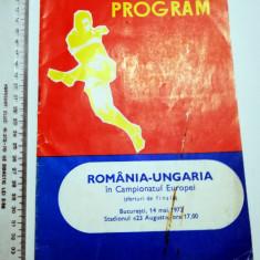 PROGRAM FOTBALROMANIA UNGARIA IN CAMPIONATUL EUROPEI - BUCURESTI 14 MAI 1972
