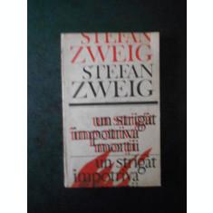 STEFAN ZWEIG - UN STRIGAT IMPOTRIVA MORTII