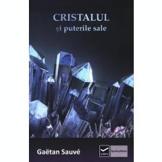 Cristalul și puterile sale