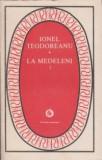 Ionel Teodoreanu - La Medeleni ( vol. II )
