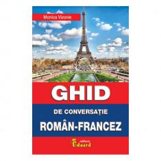 Ghid de Conversatie Roman-Francez - Monica Vizonie