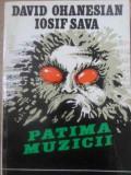 PATIMA MUZICII-DAVID OHANESIAN, IOSIF SAVA