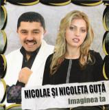 CD Nicolae Și Nicoleta Guță – Imaginea Ta, manele