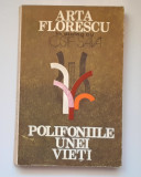 Polifoniile Unei Vieti - Arta Florescu In Dialog Cu Iosif Sava
