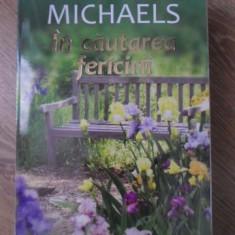 IN CAUTAREA FERICIRII - FERN MICHAELS
