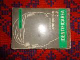 Capitanul Apostolescu si identificarea - Horia Tecuceanu 288pagini,an1974