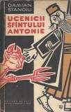 Ucenicii sfantului Antonie - Damian Stanoiu