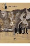 Portrete politice - Ioan Scurtu