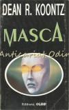 Cumpara ieftin Masca - Dean R. Koontz