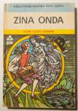 Zîna Onda (Zâna Onda) - Basme clasice germane (cu ilustrații de Val Munteanu)
