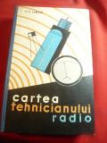 V.K.Labutin - Cartea Tehnicianului Radio -Ed.Tehnica 1962 , 564 pag