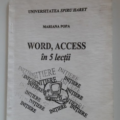 Word Access in 5 lectii - MARIANA POPA -SPIRU HARET