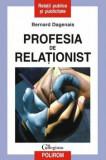 Profesia de relationist/Bernard Dagenais