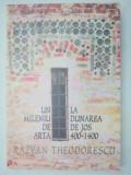 UN MILENIU DE ARTA LA DUNAREA DE JOS (400-1400) - RAZVAN THEODORESCU EDITIA A 2-A 2002