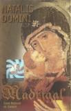 Muzica religioasa Corul Național de Cameră Madrigal–Colinde De Crăciun