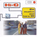 CD Pop: Hi-Q - Da muzica mai tare ( 2001, original, multimedia )