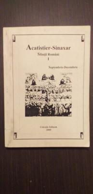 ACATISTIER-SINAXAR SFINTI ROMANI - I - SEPTEMBRIE-DECEMBRIE - GHELASIE GHEORGHE foto
