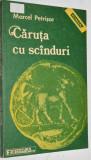 Caruta cu scanduri - Marcel Petrisor