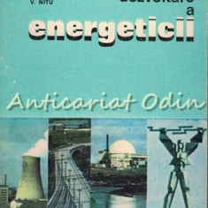 Perspective De Dezvoltare A Energeticii - R. Radulet - Tiraj: 5890 Exemplare