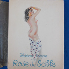 H. DE MONTHERLANT - HISTOIRE D'AMOUR DE LA ROSE DE SABLE , 1951 , ( EROTICA )