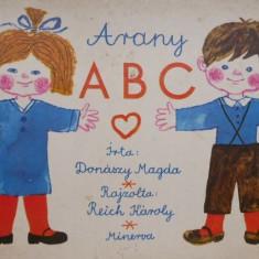 Arany ABC (editie in limba maghiara) – Donaszy Magda, Reich Karoly