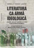 """Literatura ca armă ideologică. """"Romanul angajat"""" românesc şi spaniol în anii tulburi ai fascismului şi două studii de caz: Mircea Eliade şi Camilo Jos"""